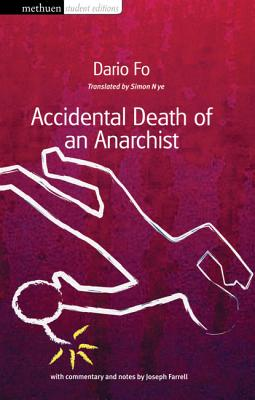 Accidental Death of an Anarchist By Fo, Dario/ Nye, Simon (TRN)